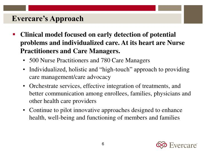 Evercare's Approach