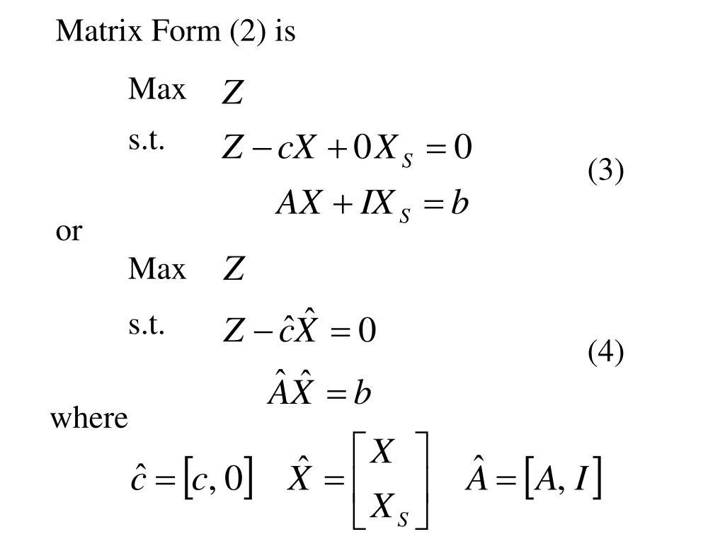 Matrix Form (2) is
