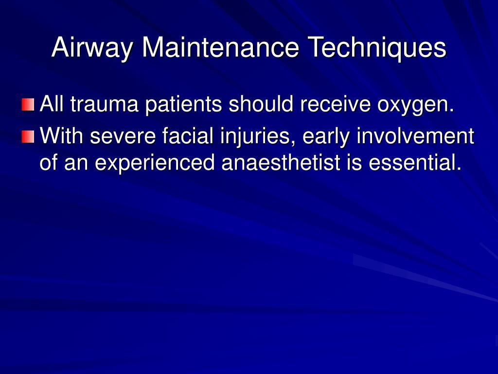 Airway Maintenance Techniques