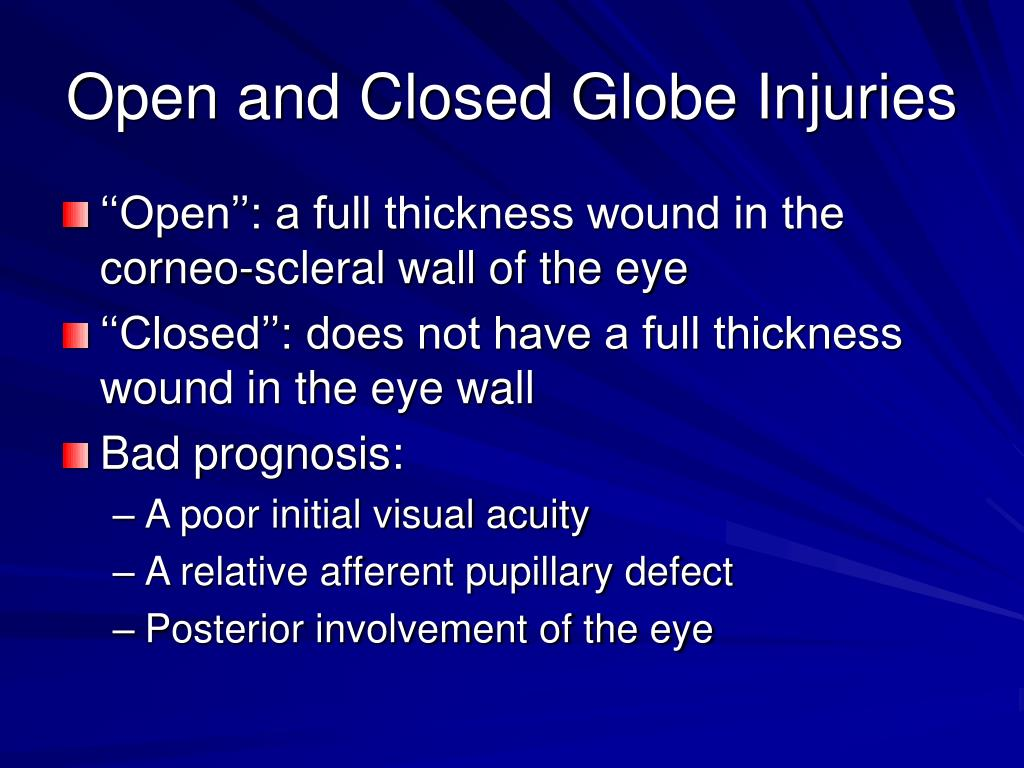 Open and Closed Globe Injuries