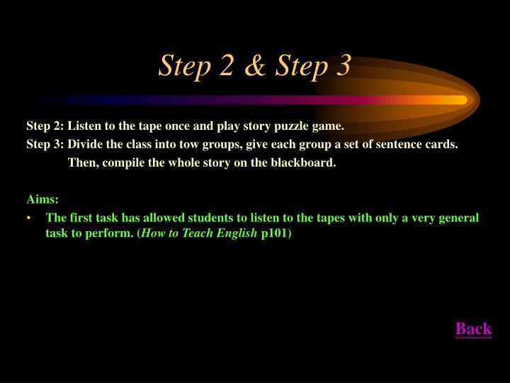 Step 2 & Step 3