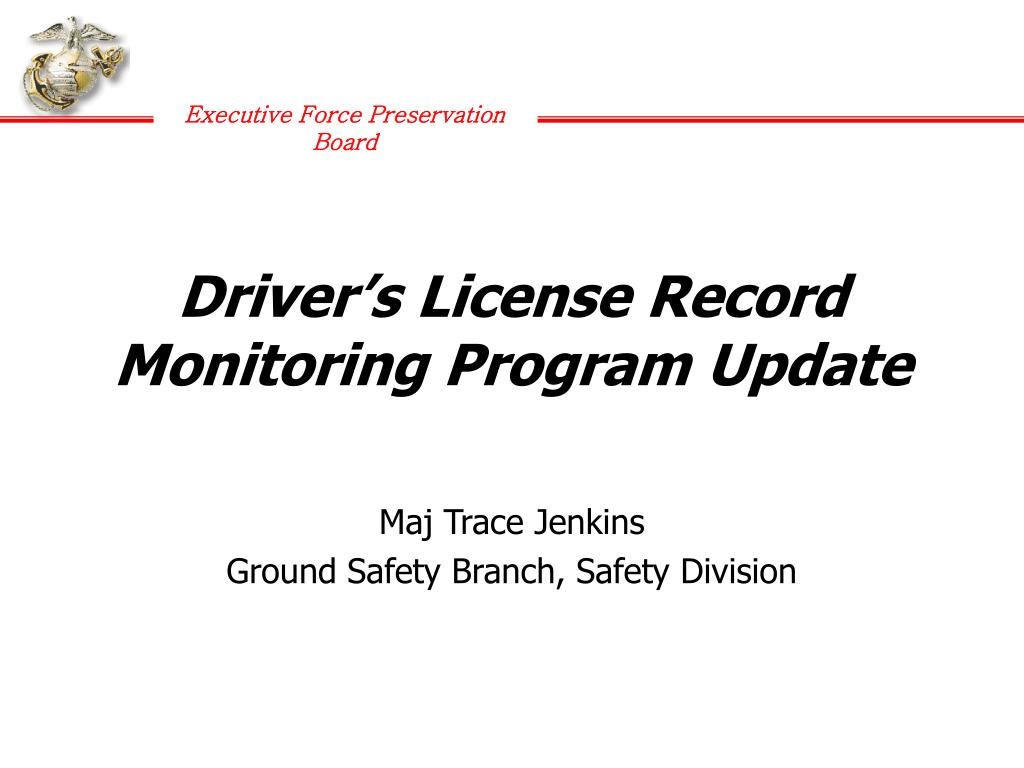 Driver's License Record Monitoring Program Update