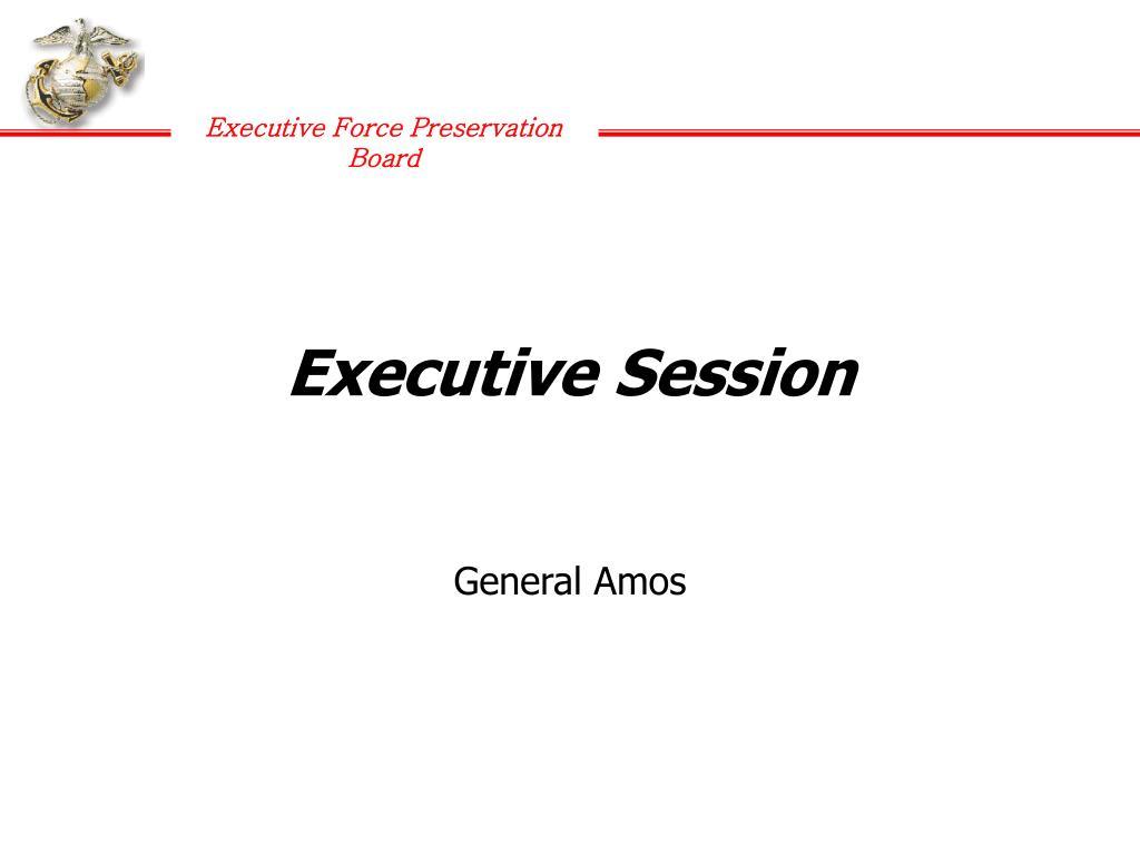 Executive Session