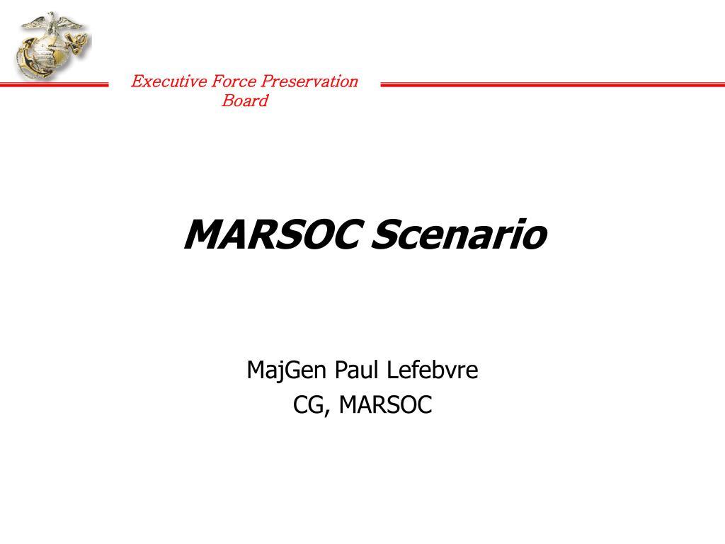 MARSOC Scenario