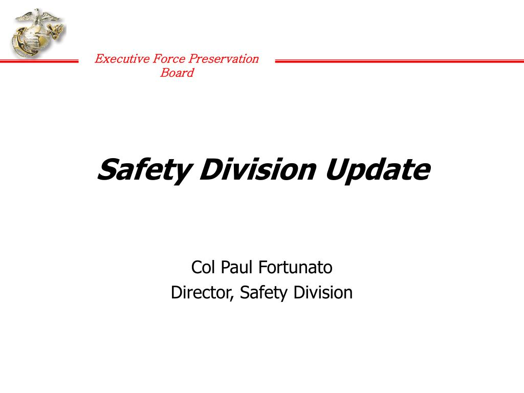 Safety Division Update