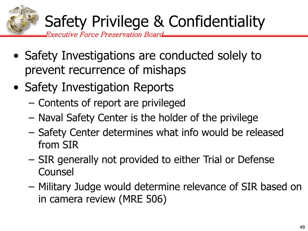 Safety Privilege & Confidentiality