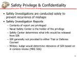 safety privilege confidentiality
