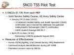 snco tss pilot test