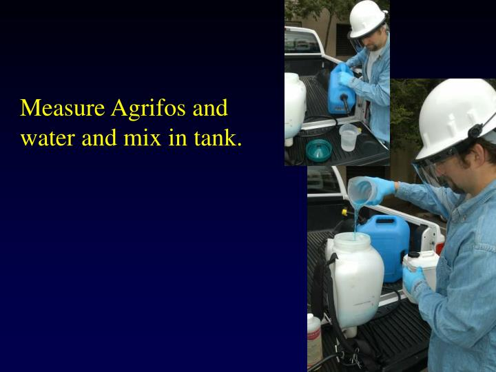 Measure Agrifos and water and mix in tank.