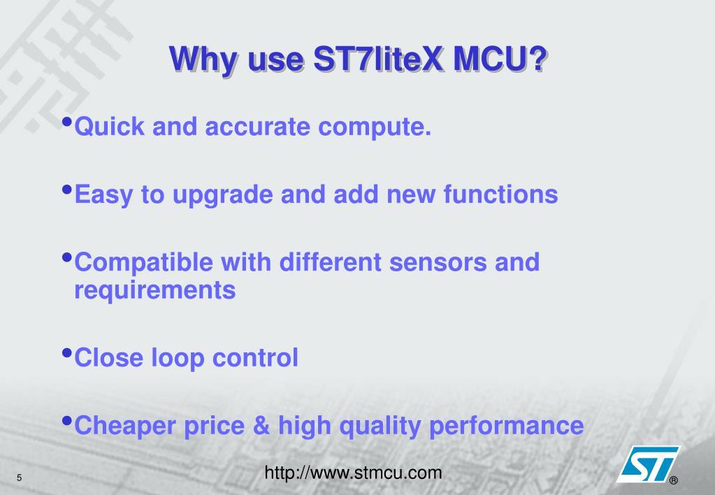Why use ST7liteX MCU?