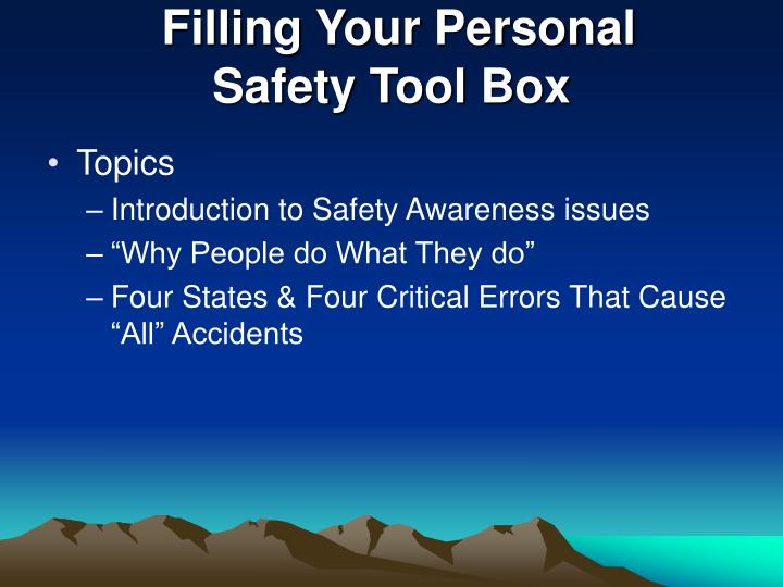 Filling your personal safety tool box
