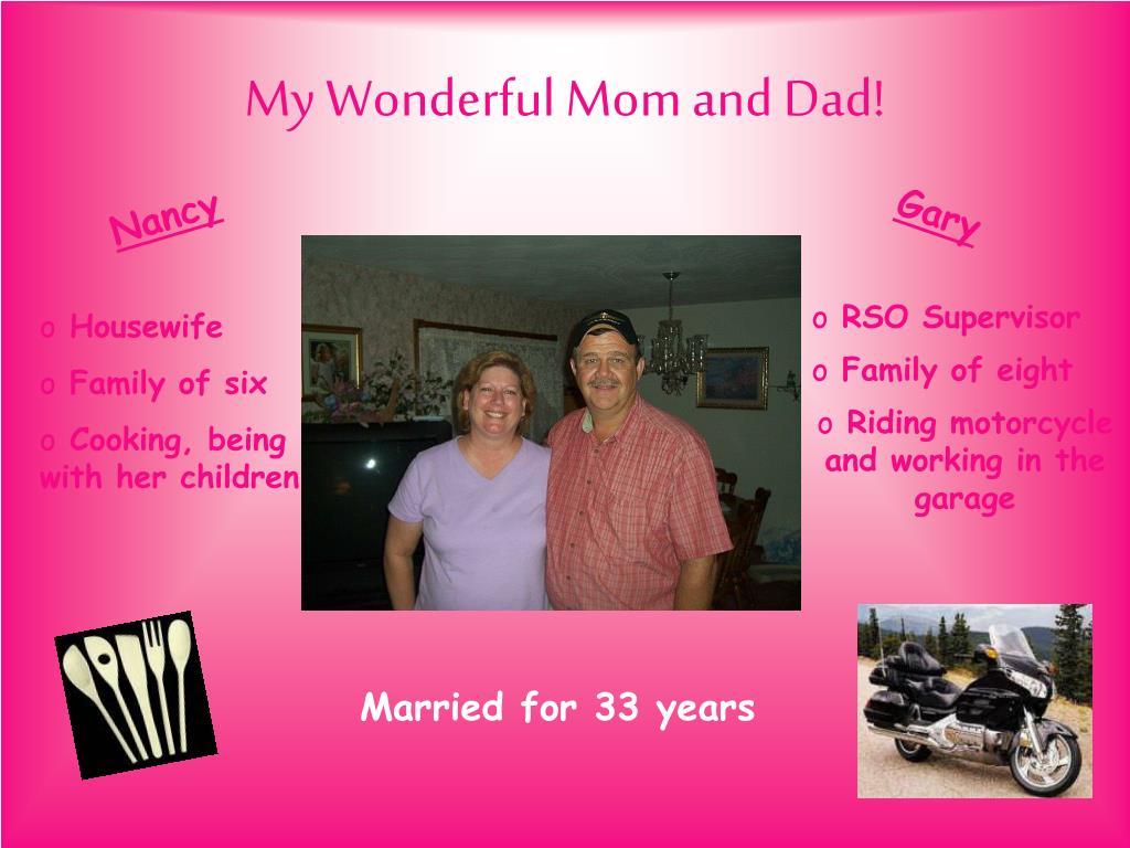 My Wonderful Mom and Dad!