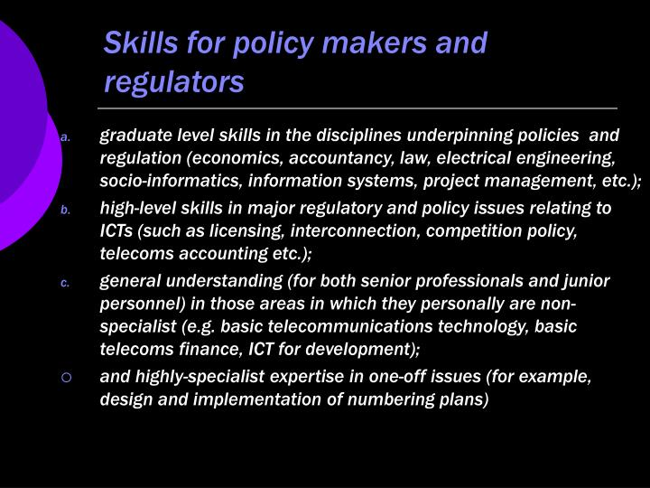 Skills for policy makers and regulators