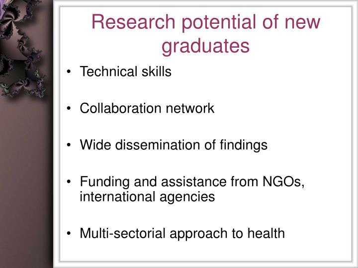 Research potential of new graduates