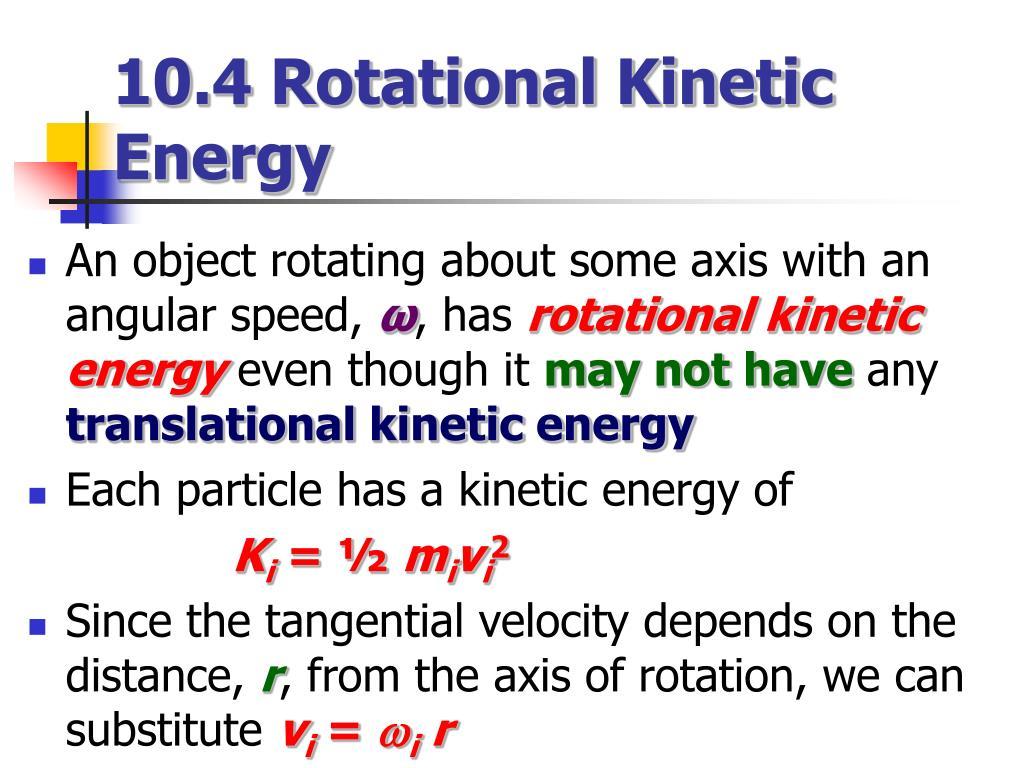 10.4 Rotational Kinetic Energy