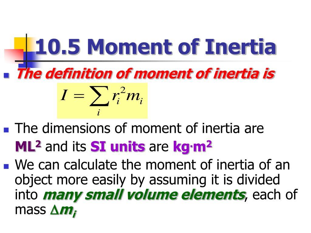10.5 Moment of Inertia