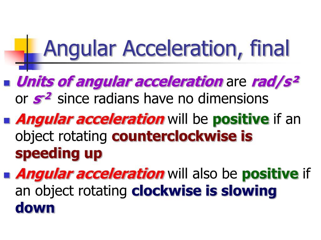 Angular Acceleration, final