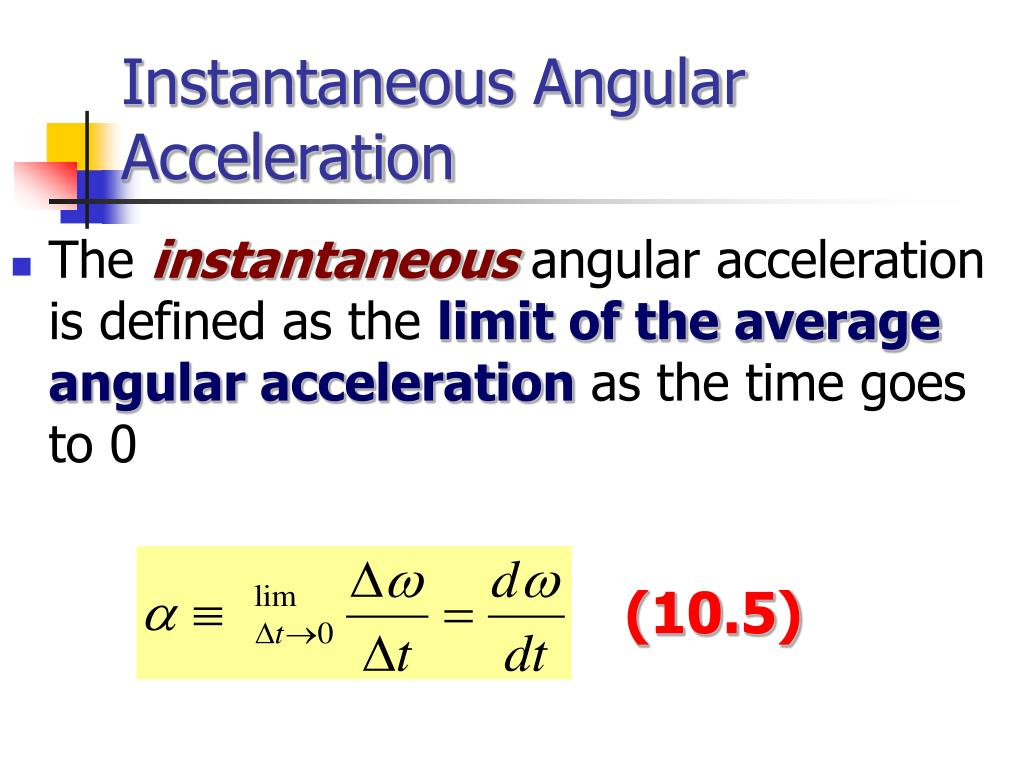 Instantaneous Angular Acceleration