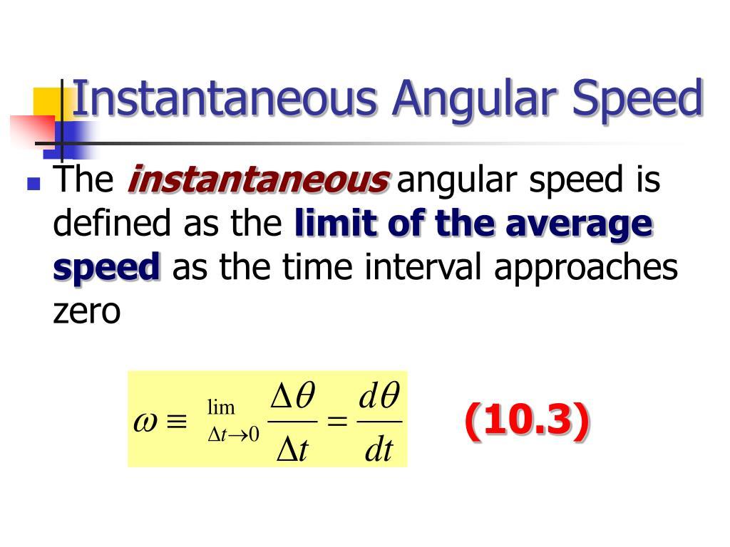Instantaneous Angular Speed
