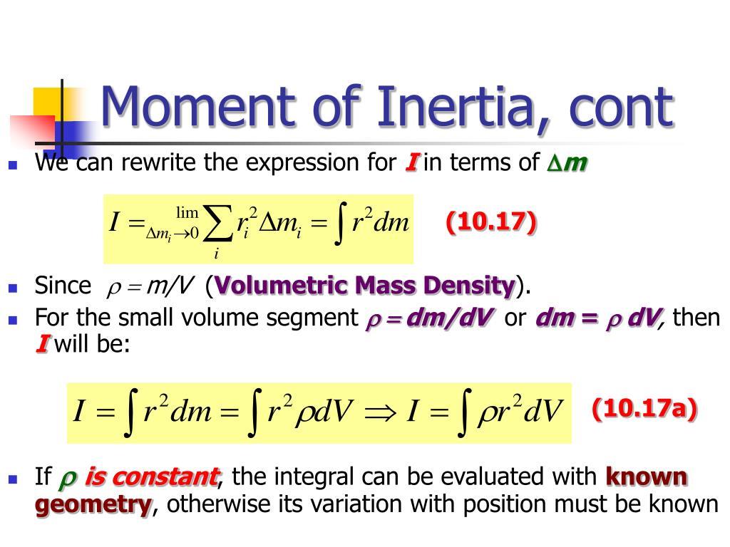 Moment of Inertia, cont