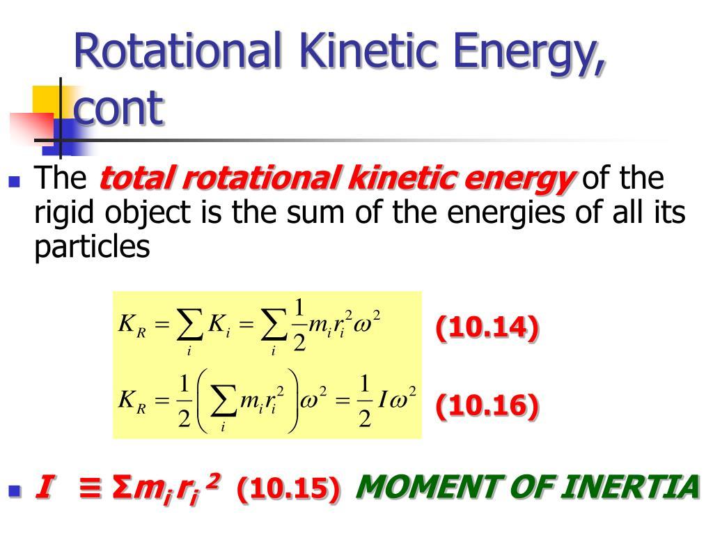 Rotational Kinetic Energy, cont