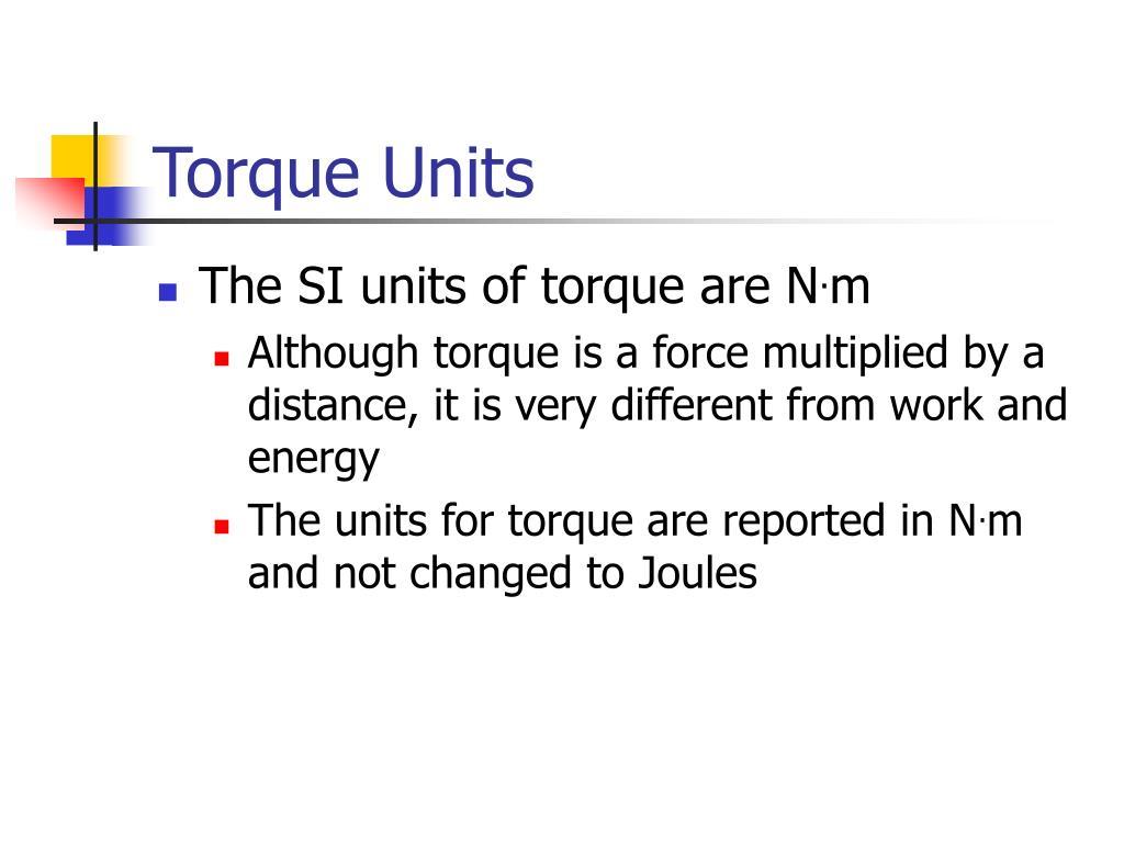 Torque Units