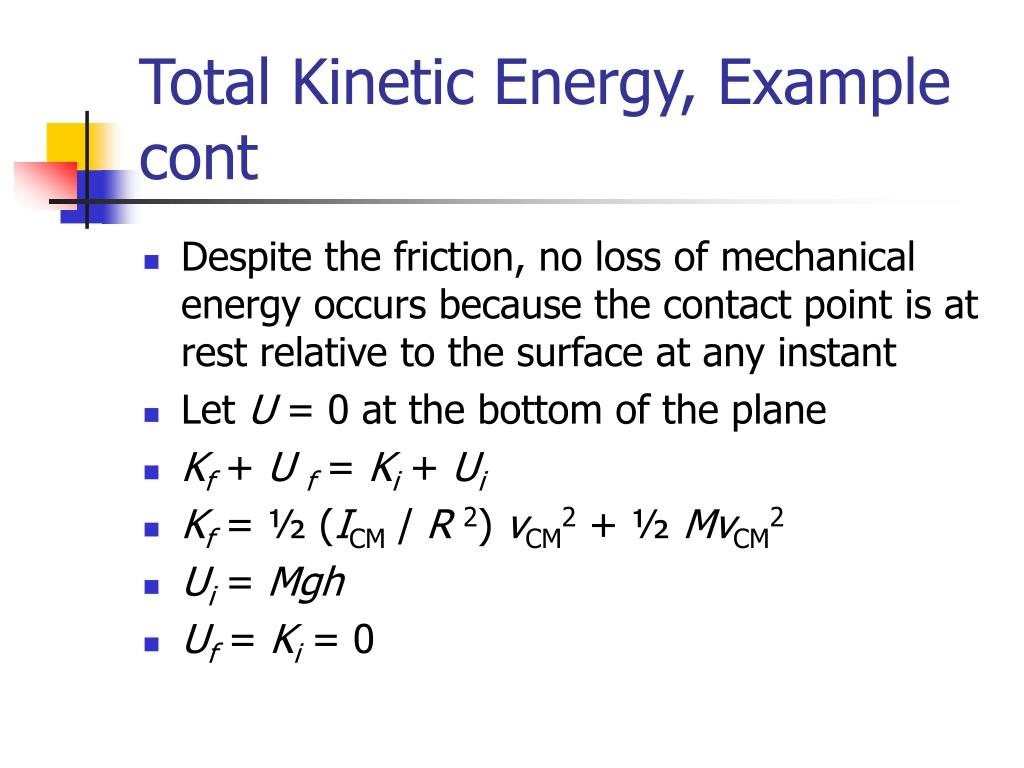 Total Kinetic Energy, Example cont