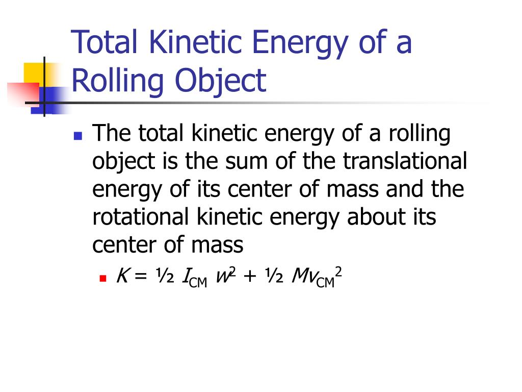 Total Kinetic Energy of a Rolling Object