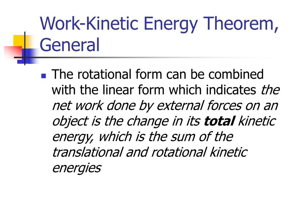 Work-Kinetic Energy Theorem, General