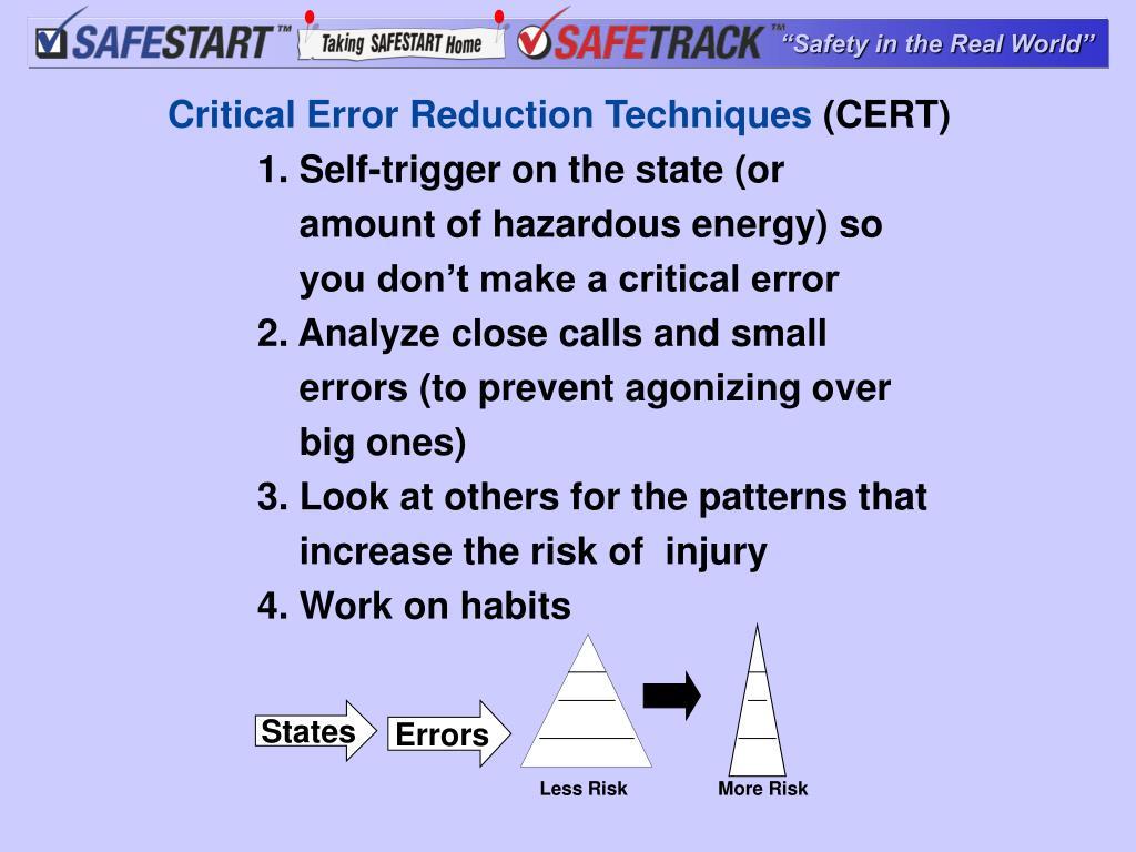 Critical Error Reduction Techniques