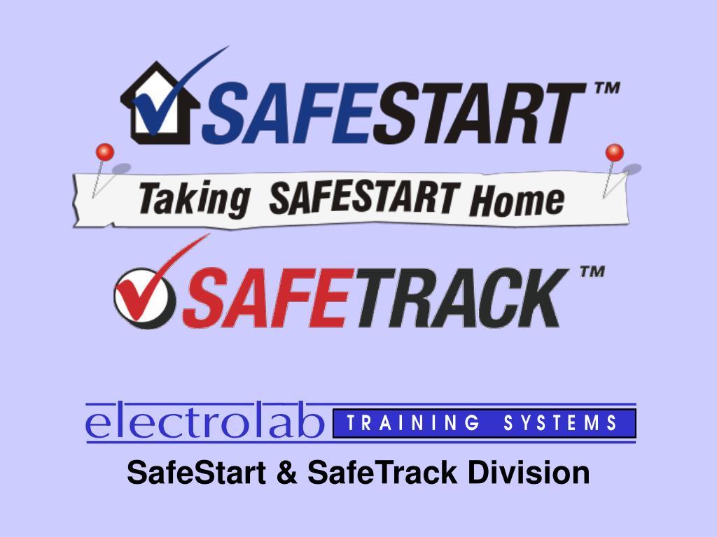 SafeStart & SafeTrack Division