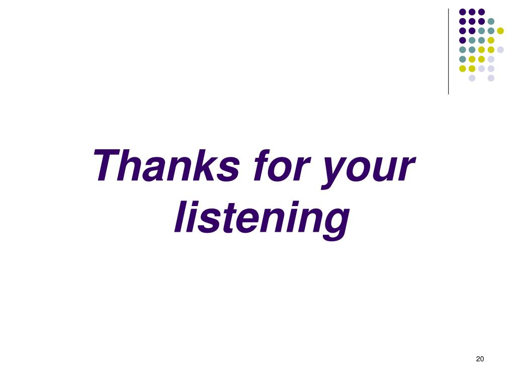 Thanks for your listening