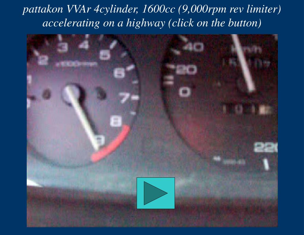 pattakon VVAr 4cylinder, 1600cc (9,000rpm rev limiter) accelerating on a highway (click on the button)