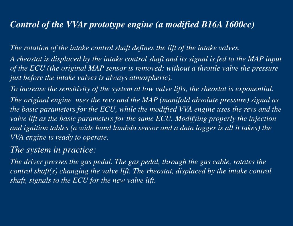 Control of the VVAr prototype engine (a modified B16A 1600cc)