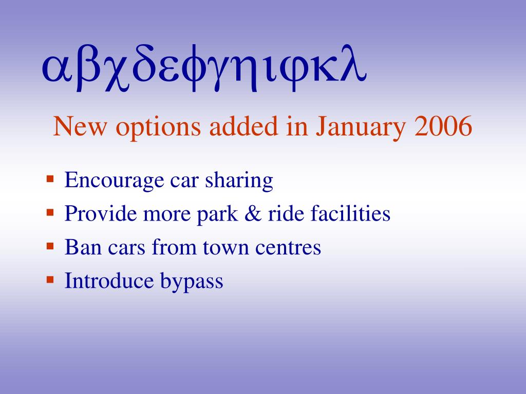 New options added in January 2006