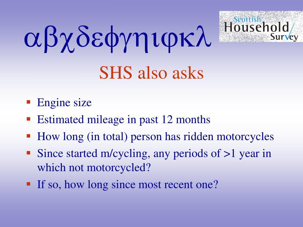 SHS also asks