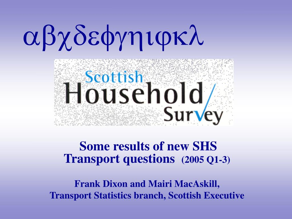 Some results of new SHS Transport questions