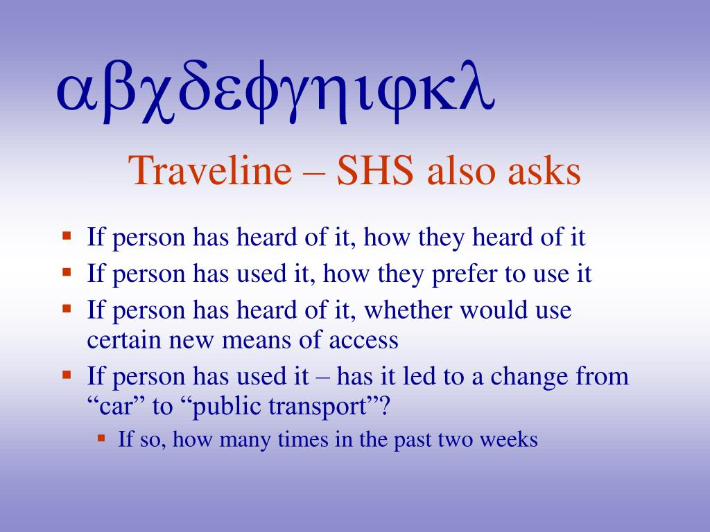 Traveline – SHS also asks