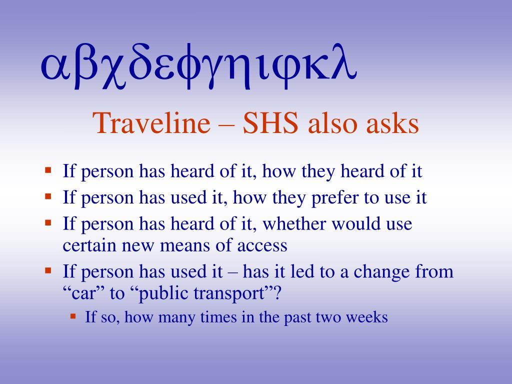 Traveline – SHS also asks