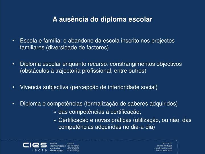 A ausência do diploma escolar