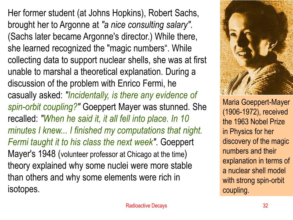 Her former student (at Johns Hopkins), Robert Sachs, brought her to Argonne at
