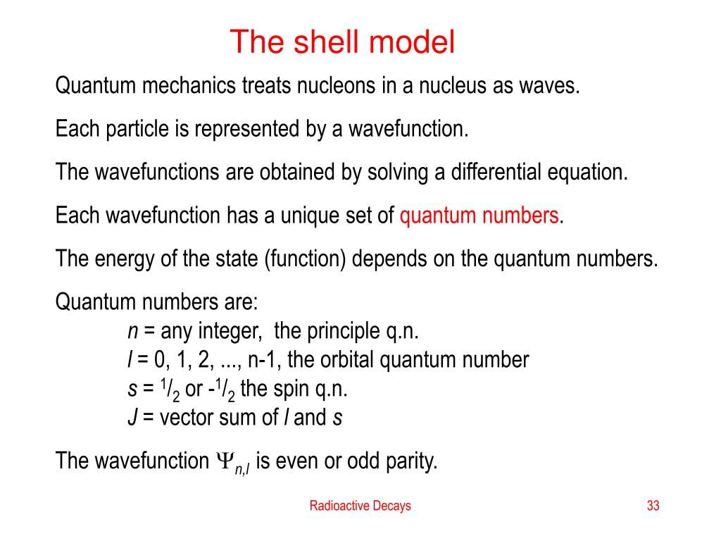 The shell model