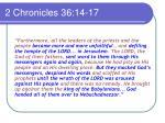 2 chronicles 36 14 17