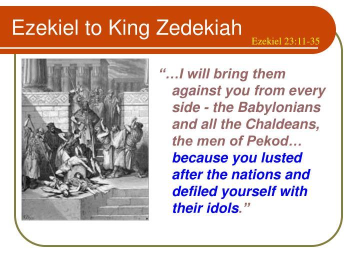 Ezekiel to King Zedekiah