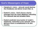 god s messengers of hope
