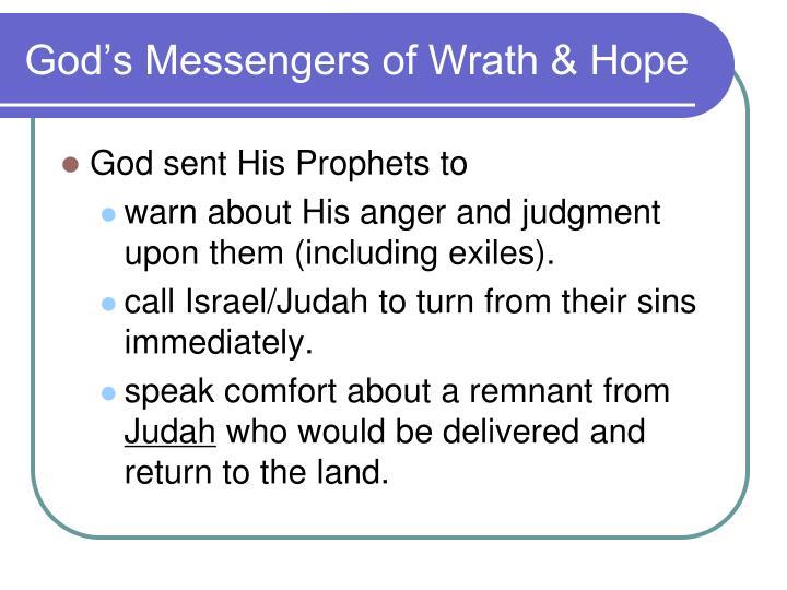 God's Messengers of Wrath & Hope