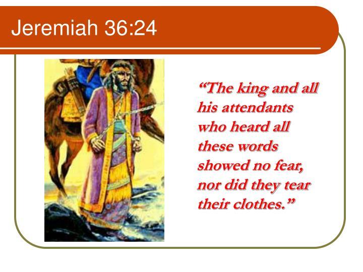 Jeremiah 36:24
