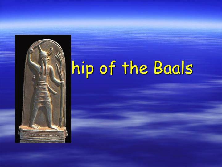 Worship of the Baals