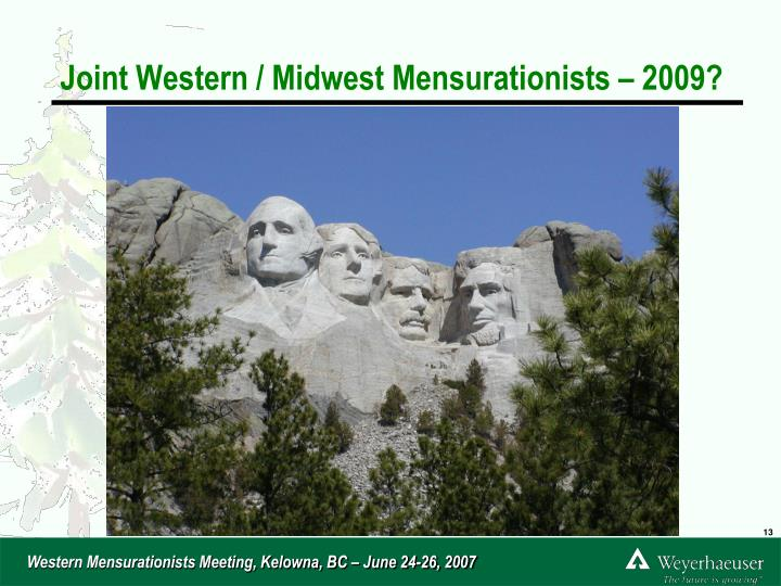 Joint Western / Midwest Mensurationists – 2009?