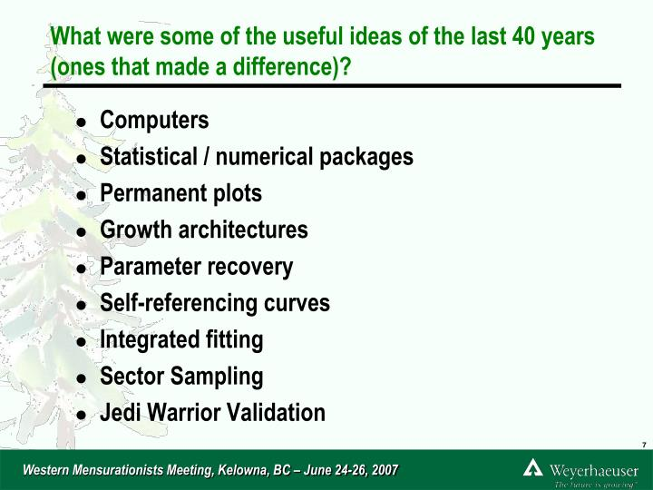 What were some of the useful ideas of the last 40 years